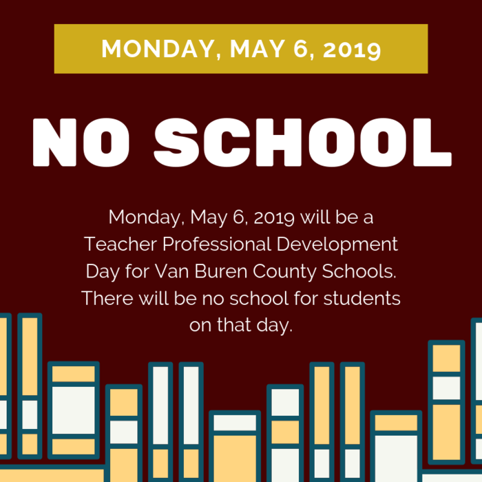 No School Monday May 6, 2019