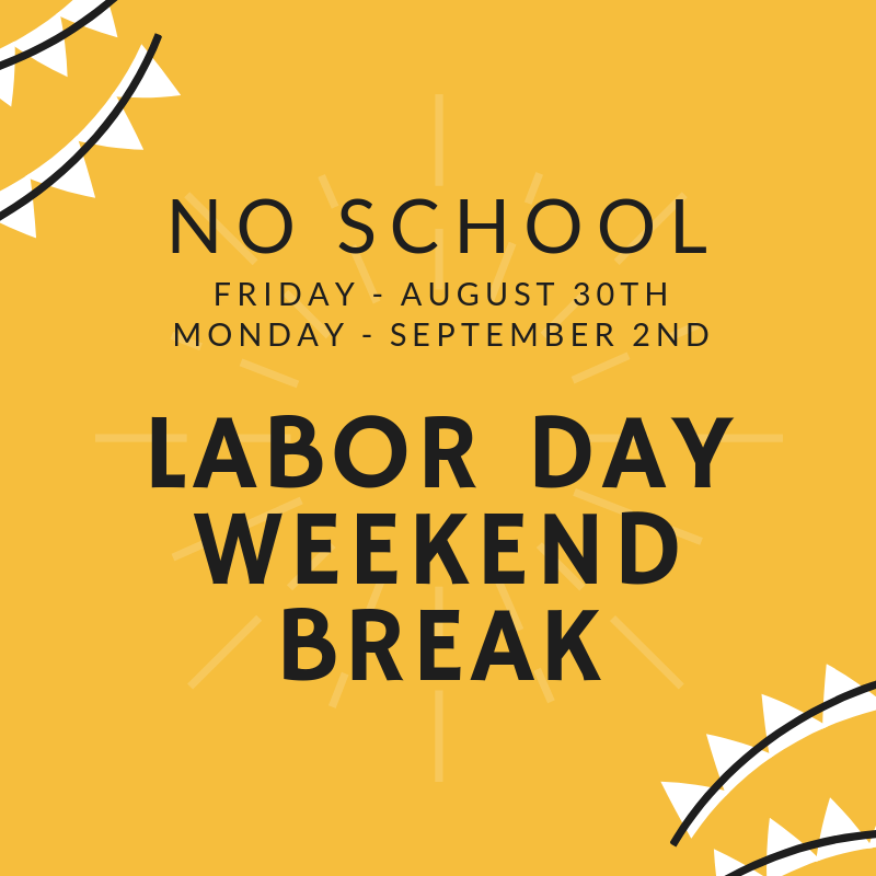 Labor Day Break