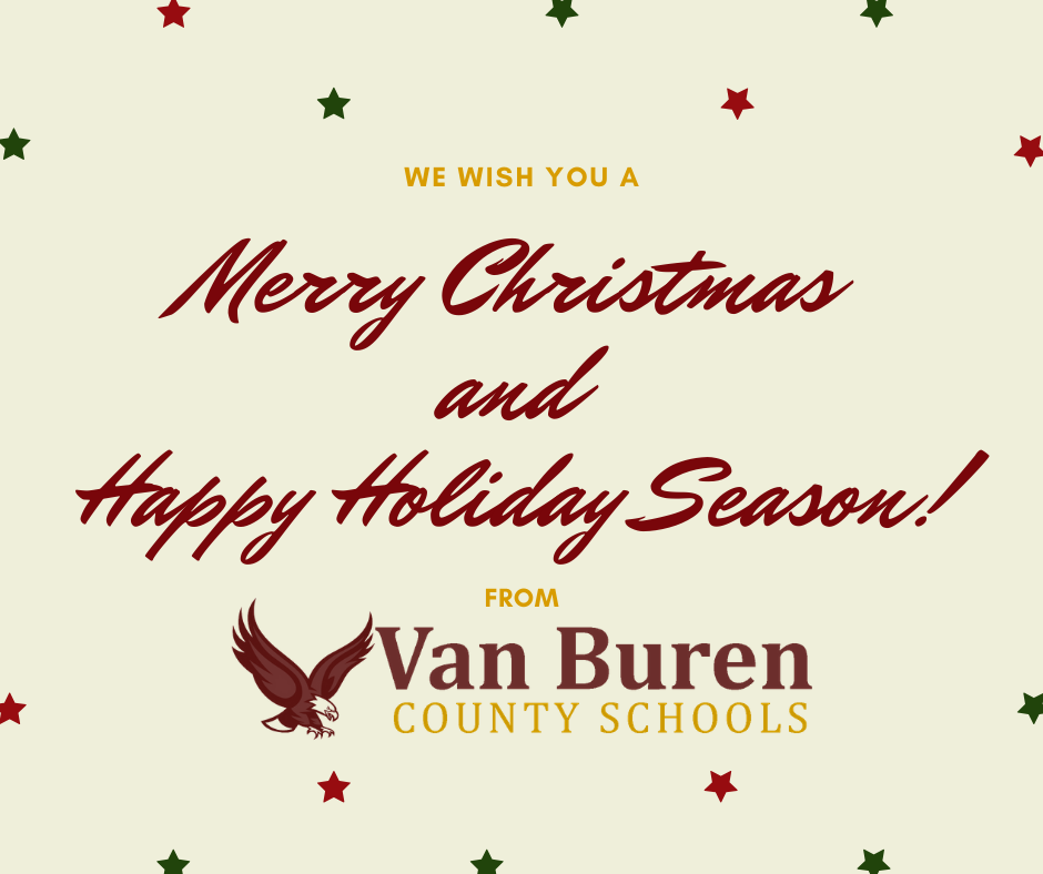 Merry Christmas and Happy Holidays from Van Buren County Schools!