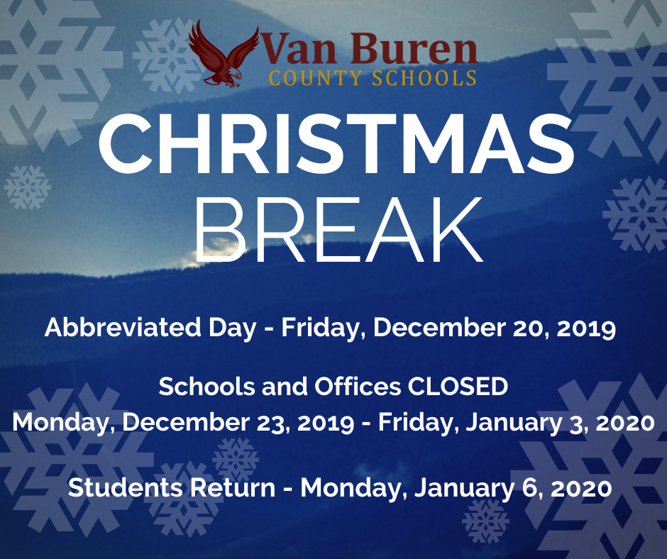 Christmas Break Schedule